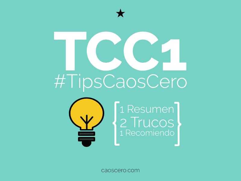 [#TipsCaosCero] Resumen mensual, 2 tips y 1 recomendación